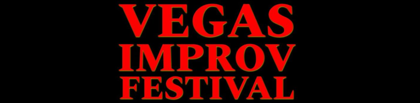 Downtown Vegas Improv Festival April 16-18 2020